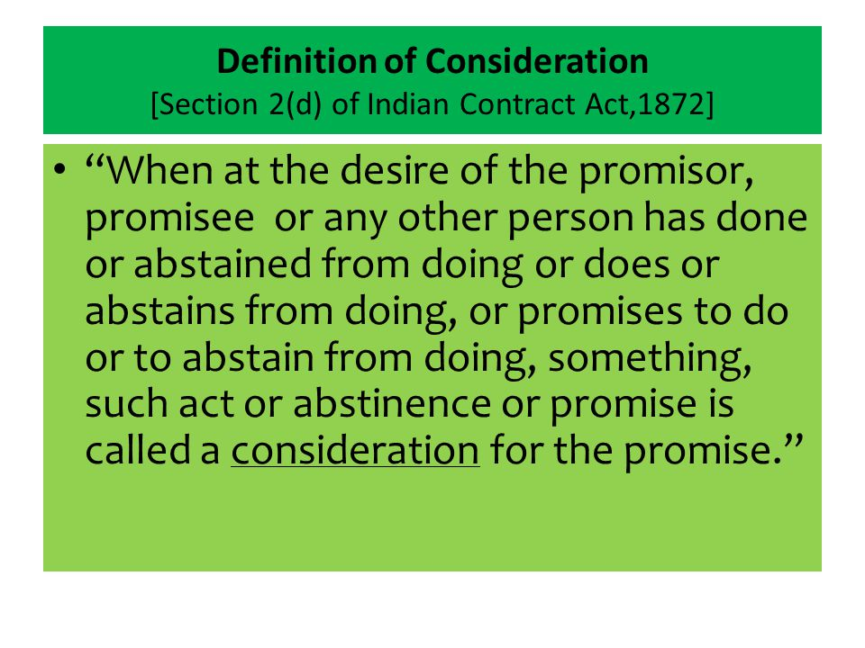 Definition of Consideration [Section 2(d) of Indian Contract Act,1872]